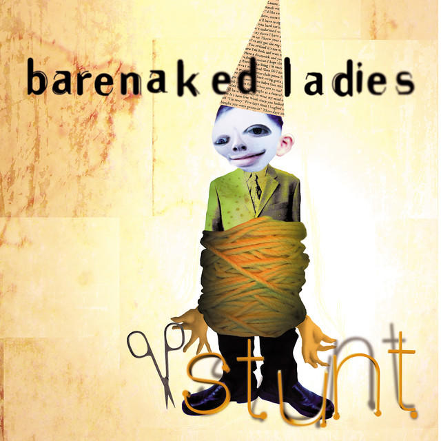 Barenaked Ladies, STUNT