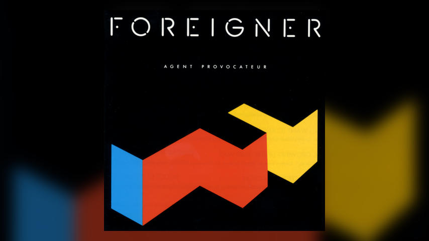 The One after the Big One: Foreigner, AGENT PROVOCATEUR