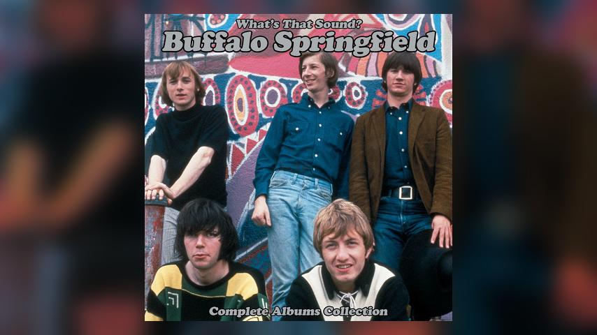 Buffalo Springfield, WHAT'S THAT SOUND?