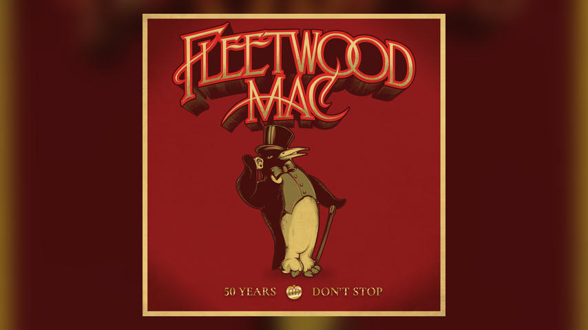 Fleetwood Mac, 50 YEARS - DON'T STOP
