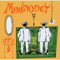 Happy 25th: Mudhoney, PIECE OF CAKE