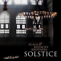 Now Available: Scala & Kolacny Brothers, Solstice