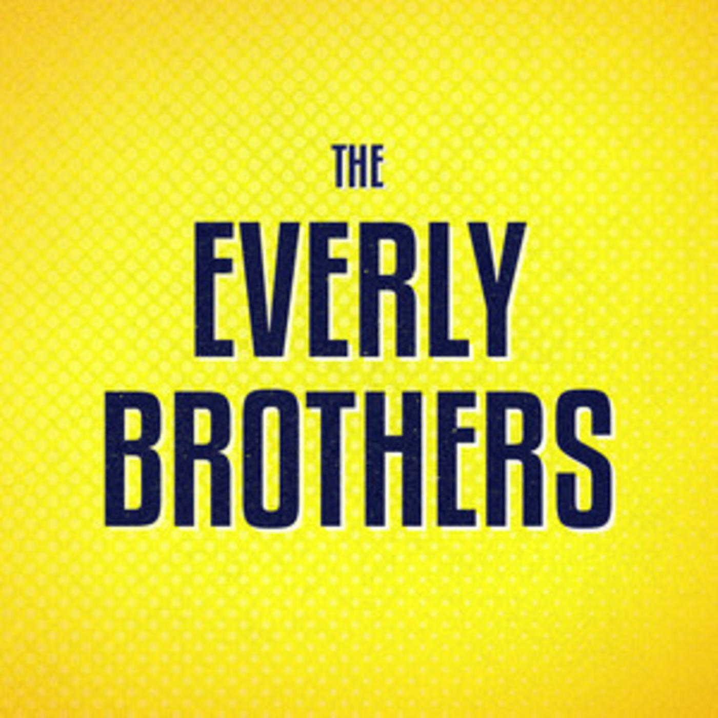 Everly Brothers - Official Playlist - All I Have To Do Is Dream, Wake Up Little Susie, Bye Bye Love